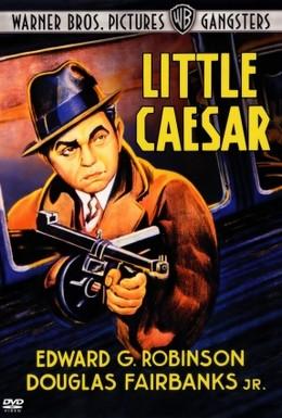 Постер фильма Маленький Цезарь (1931)