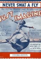 Только представьте (1930)