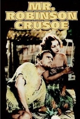 Постер фильма Мистер Робинзон Крузо (1932)
