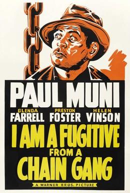 Постер фильма Я – беглый каторжник (1932)