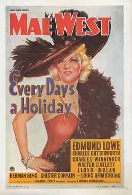 Постер фильма Каждый день праздник (1937)