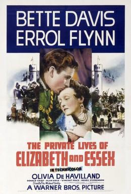 Постер фильма Частная жизнь Елизаветы и Эссекса (1939)