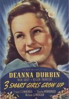 Три милые девушки взрослеют (1939)