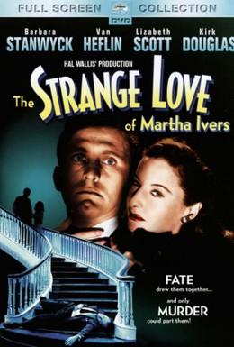 Постер фильма Странная любовь Марты Айверс (1946)