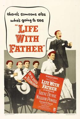 Постер фильма Жизнь с отцом (1947)