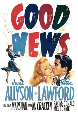 Постер фильма Хорошие новости (1947)