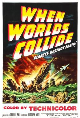 Постер фильма Когда сталкиваются миры (1951)