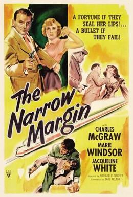 Постер фильма Узкая грань (1952)