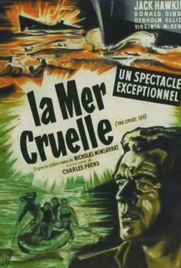 Постер фильма Жестокое море (1953)