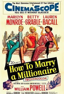 Постер фильма Как выйти замуж за миллионера (1953)
