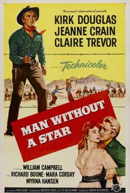 Постер фильма Человек без звезды (1955)