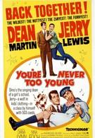Нельзя быть слишком молодым (1955)