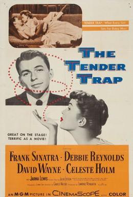 Постер фильма Нежный капкан (1955)