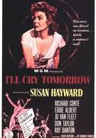 Я буду плакать завтра (1955)