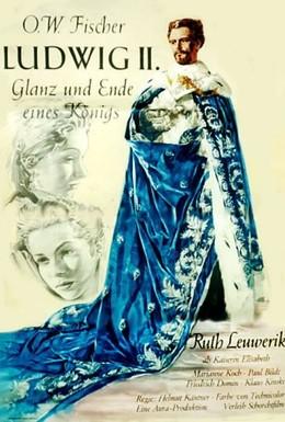 Постер фильма Людвиг II: Блеск и падение короля (1955)