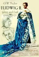Людвиг II: Блеск и падение короля (1955)