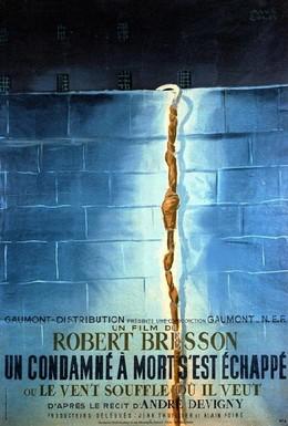Постер фильма Приговоренный к смерти бежал, или Дух веет, где хочет (1956)