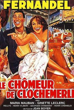 Постер фильма Безработный из Клошмерля (1957)