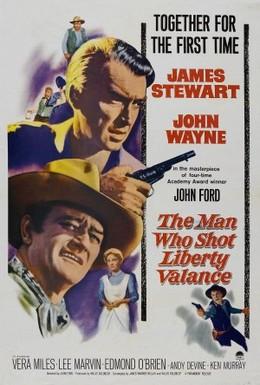 Постер фильма Человек, который застрелил Либерти Вэланса (1962)