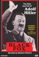 Черная лиса: Правда об Адольфе Гитлере (1962)