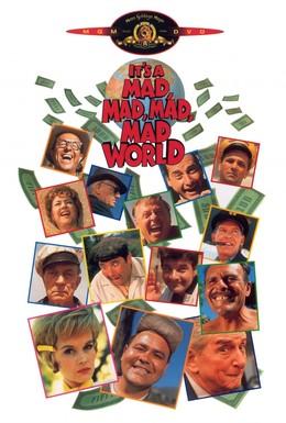 Постер фильма Это безумный, безумный, безумный, безумный мир (1963)