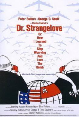 Постер фильма Доктор Стрейнджлав, или Как я научился не волноваться и полюбил атомную бомбу (1964)
