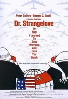 Доктор Стрейнджлав, или Как я научился не волноваться и полюбил атомную бомбу (1964)