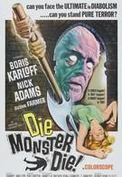 Умри, монстр, умри! (1965)
