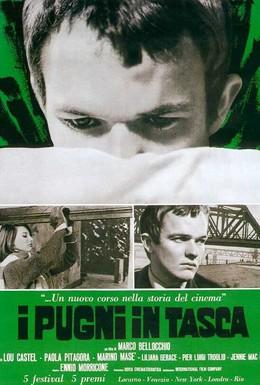 Постер фильма Кулаки в кармане (1965)