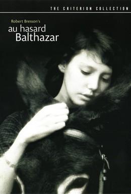 Постер фильма Наудачу, Бальтазар (1966)