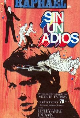 Постер фильма Не прощаясь (1970)