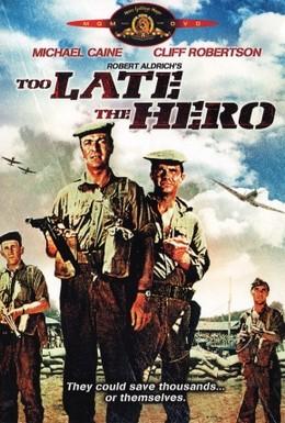 Постер фильма Слишком поздно, герой (1970)