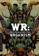 В.Р. Мистерия организма (1971)