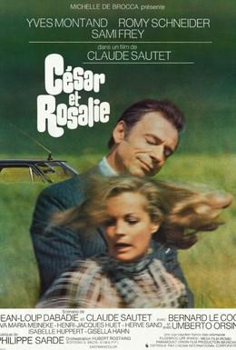 Постер фильма Сезар и Розали (1972)