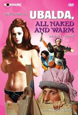 Постер фильма Убальда, обнаженная и жаркая (1972)