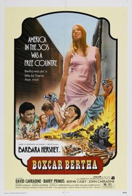 Постер фильма Берта по прозвищу Товарный вагон (1972)