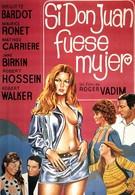 Если бы Дон-Жуан был женщиной… (1973)