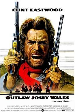 Постер фильма Джоси Уэйлс – человек вне закона (1976)