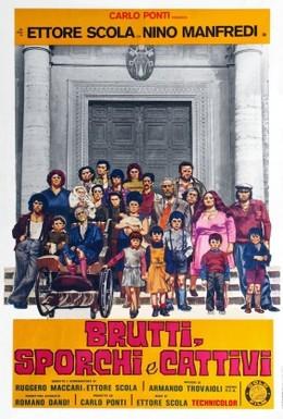 Постер фильма Отвратительные, грязные, злые (1976)