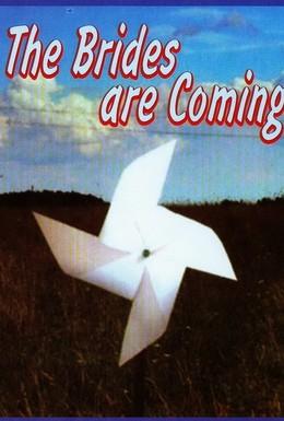 Постер фильма Невесты приходят (1978)