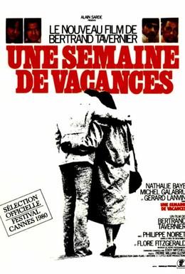 Постер фильма Неделя отпуска (1980)