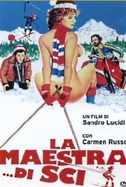 Постер фильма Инструкторша... по лыжам (1981)
