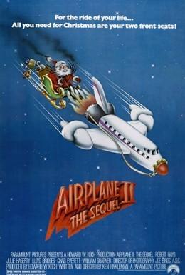 Постер фильма Аэроплан 2: Продолжение (1982)