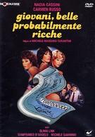 Молодые, красивые… вероятно, богатые (1982)