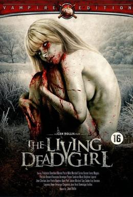 Постер фильма Живая мертвая девушка (1982)