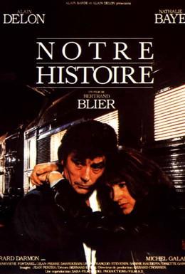 Постер фильма Наша история (1984)