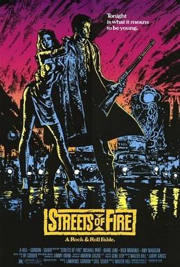 Постер фильма Улицы в огне (1984)