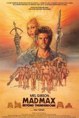 Постер фильма Безумный Макс 3: Под куполом грома (1985)