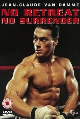 Постер фильма Не отступать и не сдаваться (1986)