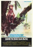 Там, где река становится чёрной (1986)